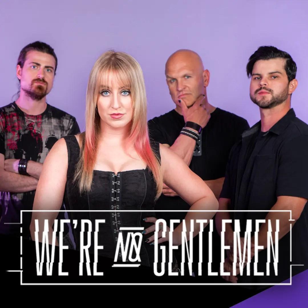 We're No Gentlemen