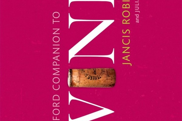 Book review: Oxford Companion to Wine, 4th edition