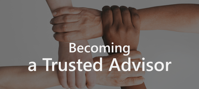 Becoming a Trusted Advisor