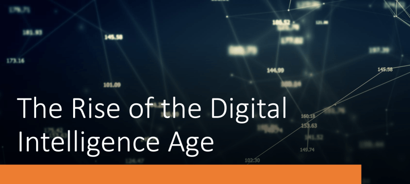 The Rise of the Digital Intelligence Age