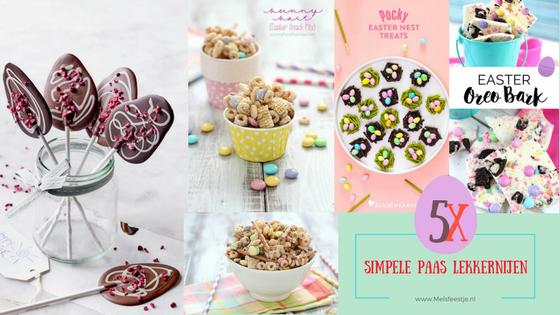 """5 super simple paas lekkernijen - chocolade - melsfeestje"""
