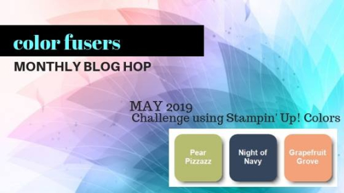 Color Fusers May 2019: Night of Navy, Pear Pizzazz and Grapefruit Grove
