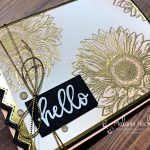 Color Fusers Blog Hop July 2021 Hello Sunflower card made with the Celebrate Sunflowers stamp set and heat embossing. Card originally designed by Melanie Hockin of Mel