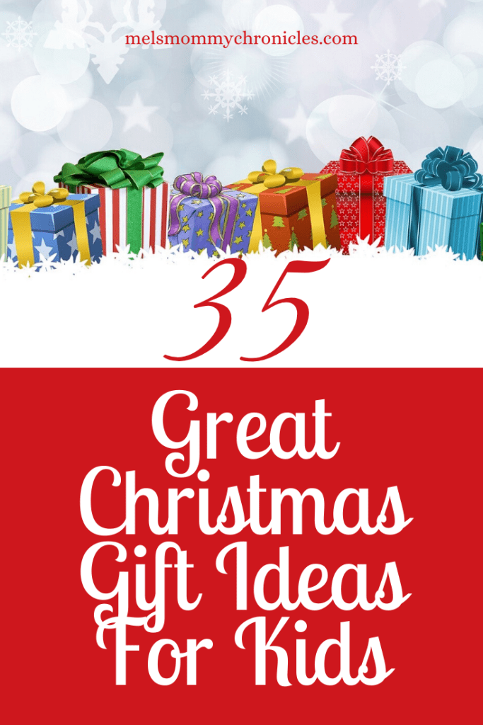 , 35 Great Christmas Gift Ideas for Kids in 2019, Mel's Mommy Chronicles