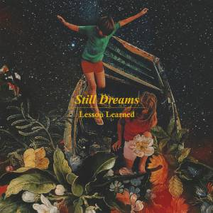 Still Dreams - Lesson Learned