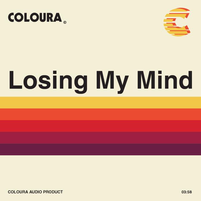 Coloura - Losing My Mind