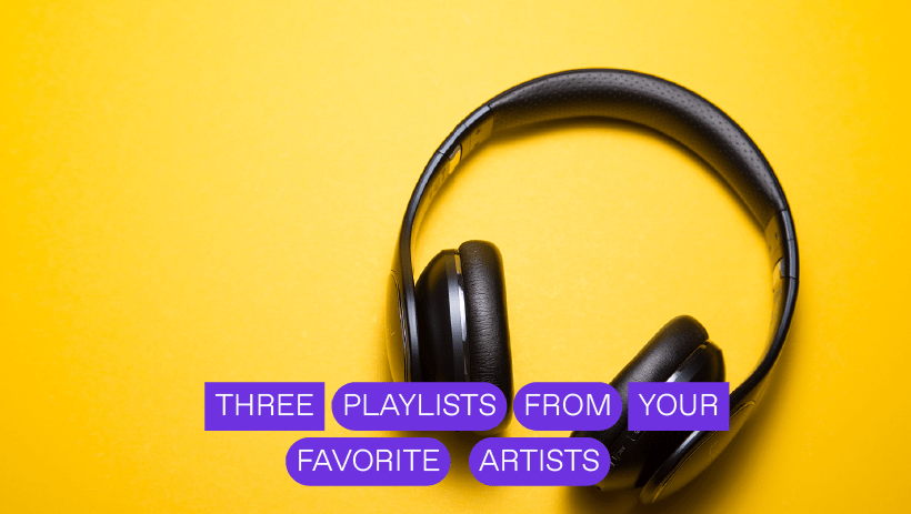 Three Playlists From Your Favorite Artists | Melt Records