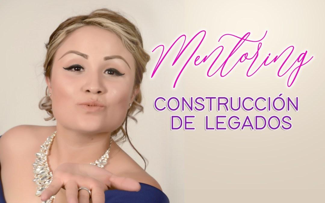 Mentoring Construcción de Legados 3T