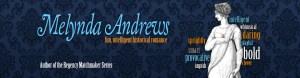 Melynda Andrews, fun, intelligent historical romance, author of the Regency Matchmaker Series