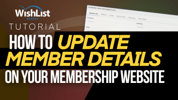 How to Update Member Details On Your Membership Site