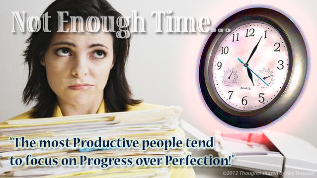 The most productive people tend to focus on Progress over Perfection!