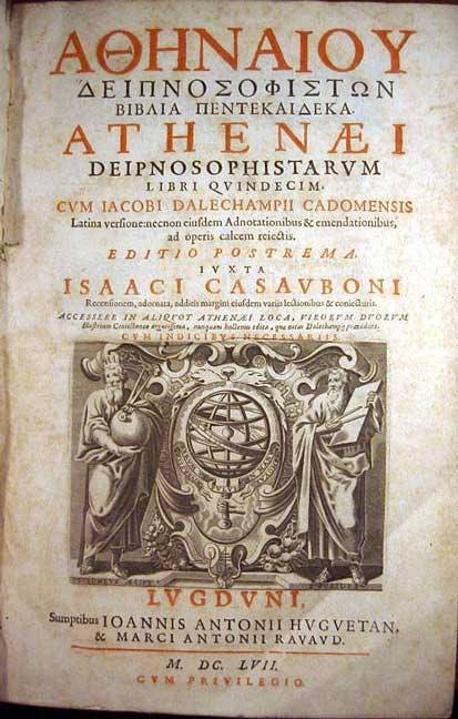 Frontispiece to the 1657 edition of the Deipnosophists, edited by Isaac Casaubon, in Greek and Latin.
