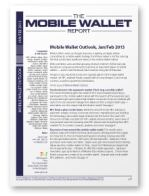 Mobile Wallet Outlook, February 2013