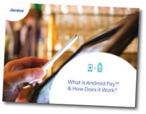 Rambus What is Android Pay