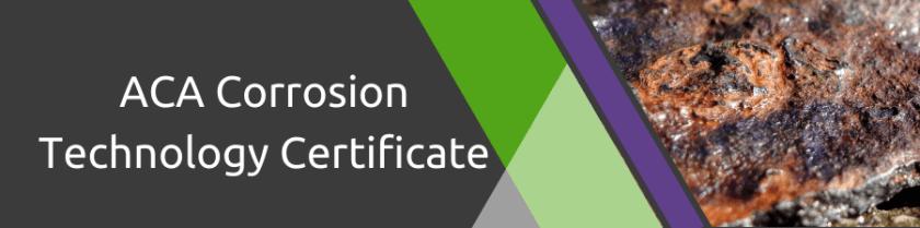 ACA Corrosion Technology Certificate