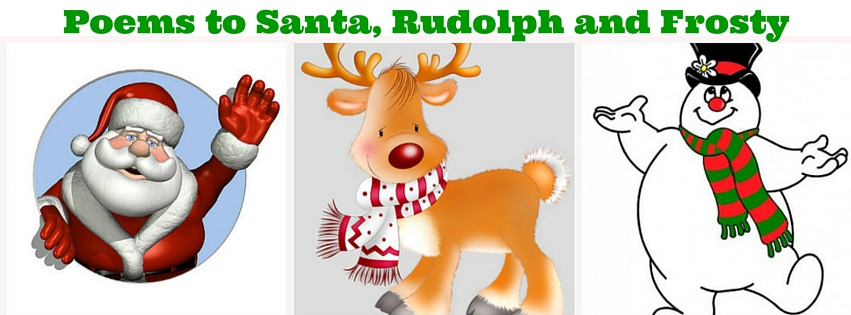 Poems To Santa Rudolph And Frosty Memees Musings
