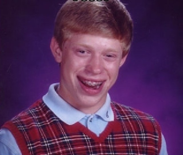 Bad Luck Brian First Time Seeing And Eating Pussy Gets Cancer
