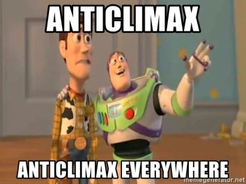Image result for anti climax meme