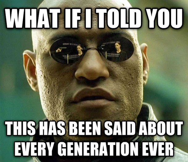 Image result for funny millennial memes
