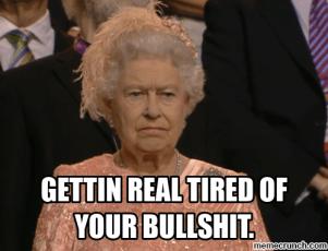 http://memecrunch.com/meme/7BK8/annoyed-queen-meme-bs/image.png