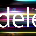 ドラマdele(ディーリー)のタイトルの意味から内容ネタバレ?原作はあるの?