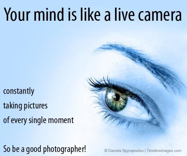 mind is like a camera