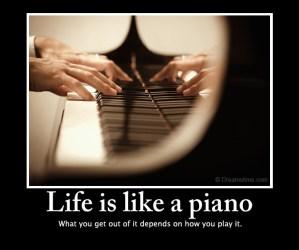 life is like a piano