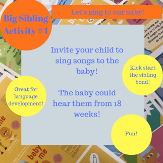 activities for big brothers and sisters - Let's sing to our baby!