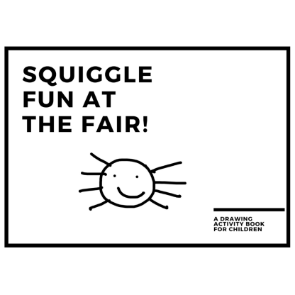 Squiggle Fun at the Fair Printable Drawing Activity Book