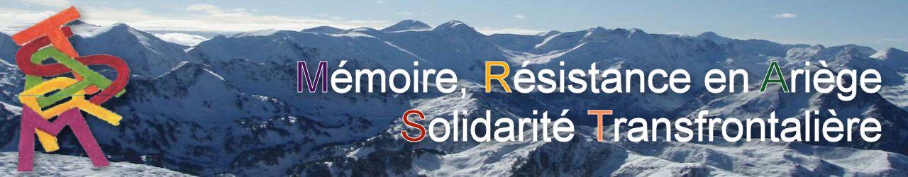 Mémoire, Résistance en Ariège – Solidarité transfrontalière