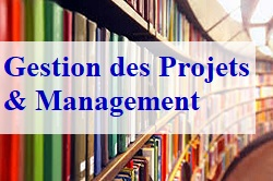 Gestion des Projets et Management