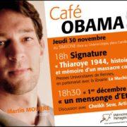 CAFÉ OBAMA – «1er décembre 1944, un mensonge d'Etat?» avec Martin Mourre