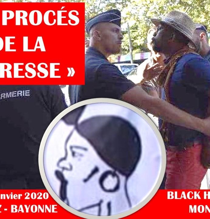 PROCÈS DE LA NÉGRESSE – Le tribunal convoque ceux qui veulent en finir avec le nom du quartier de Biarritz (22-23 janvier 2020)