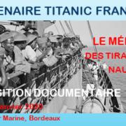 TITANIC FRANÇAIS – Une expo exceptionnelle au Musée Mer Marine jusqu'au 26 janvier 2020