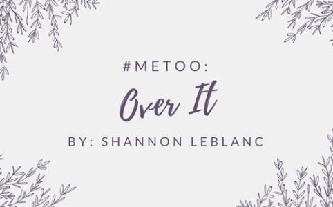 Metoo - Over It