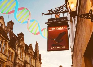 The Eagle Pub discovery of DNA in Cambridge