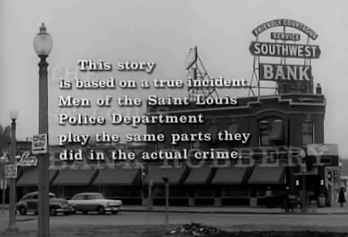 The Great Bank Robbery in St. Louis