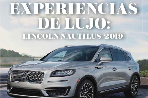 Experiencias de Lujo: Lincoln  Nautilus 2019
