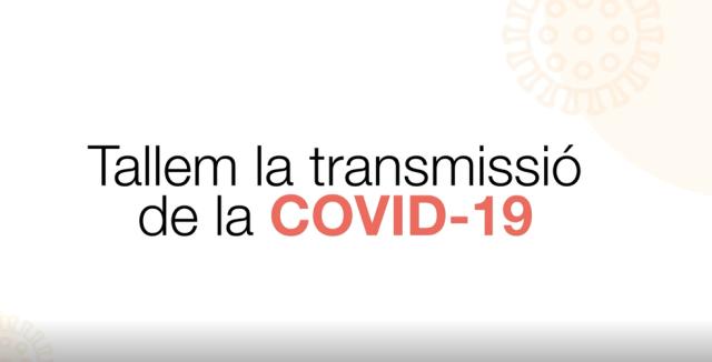 Tallem la transmissió de la COVID-19
