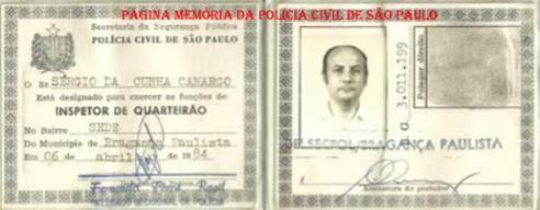 Carteira Funcional do Inspetor de Quarteirão de Sergio da Cunha Camargo, expedido pelo Delegado Seccional Fernando Feres Ragil, em 08 de abril de 1.984.