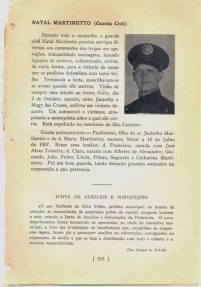 Combatente da Revolução de 1.932, Natal Martinettto da extinta Guarda Civil do Estado de São Paulo.