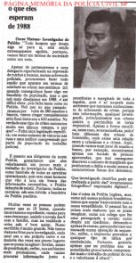 """Entrevista na Revista """"O Tira"""" com o Investigador de Polícia Chefe da Delegacia de Roubo a Bancos do DEIC, em 1.987."""