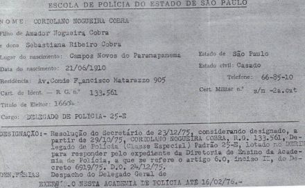 Designação do Delegado de Polícia Coriolano Nogueira Cobra para a ACADEPOL, em 23 de dezembro de 1.975, que funcionou com este nome até 1.970.. *obs...a ficha ainda tinha o timbre da Escola de Polícia do Estado de São Paulo, que funcionou com este nome até 1.970. (enviado pela filha, Sra. Teresa Cobra).