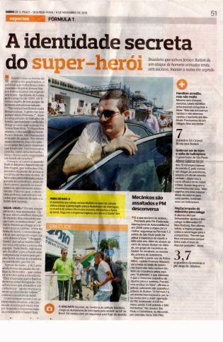 Reportagem sobre a ação do Policial Civil Daniel Mateus que salvou o Piloto de Fórmula 1 Lewis Hamilton de um roubo na cidade de São Paulo, em 08 de novembro de 2.000.