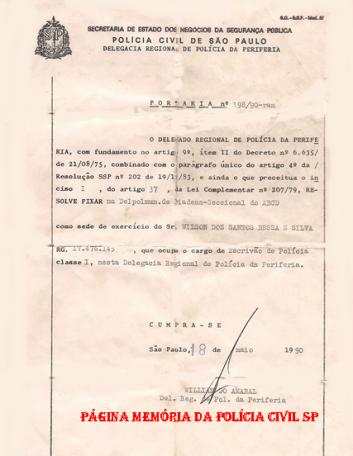 Portaria, do então Delegado Regional da Periferia, William do Amaral, referente a fixação do Escrivão Wilson dos Santos Bessa e Siva na Delegacia do Município de Diadema, em 8 de maio de 1.990.