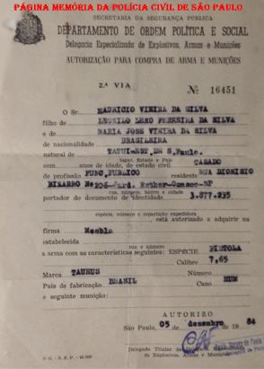 Autorização para compra de arma e munição, expedida pela Delegacia Especializada de Explosivos, armas e munições do DOPS, em 1.984. (Acervo de Marcello Ribeiro).