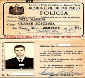 Carteira Funcional do cargo Classe Distinta da gloriosa Guarda Civil de São Paulo, Luiz Mateus, expedida em 30 de janeiro de 1.967.