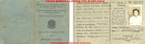 Salvo Conduto para o portador viajar à cidade de São Paulo, expedido pelo Delegado de Polícia de Bragança Paulista, em 09 de dezembro de 1.943. (Acervo da filha Clotilde Dall' Ara).