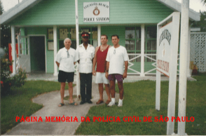 Police Station of Lucayan Beach- Bahamas, na década de 90. Delegado de Polícia Djahy Tucci Junior, Chefe da Polícia local, Delegado Paulo Roberto de Queiroz Motta e o saudoso Investigador de Polícia Gianfranco Cavallanti.
