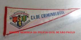 Flâmula do Centro Acadêmico de Criminologia da antiga Escola de Polícia do Estado de São Paulo (atual ACADEPOL).